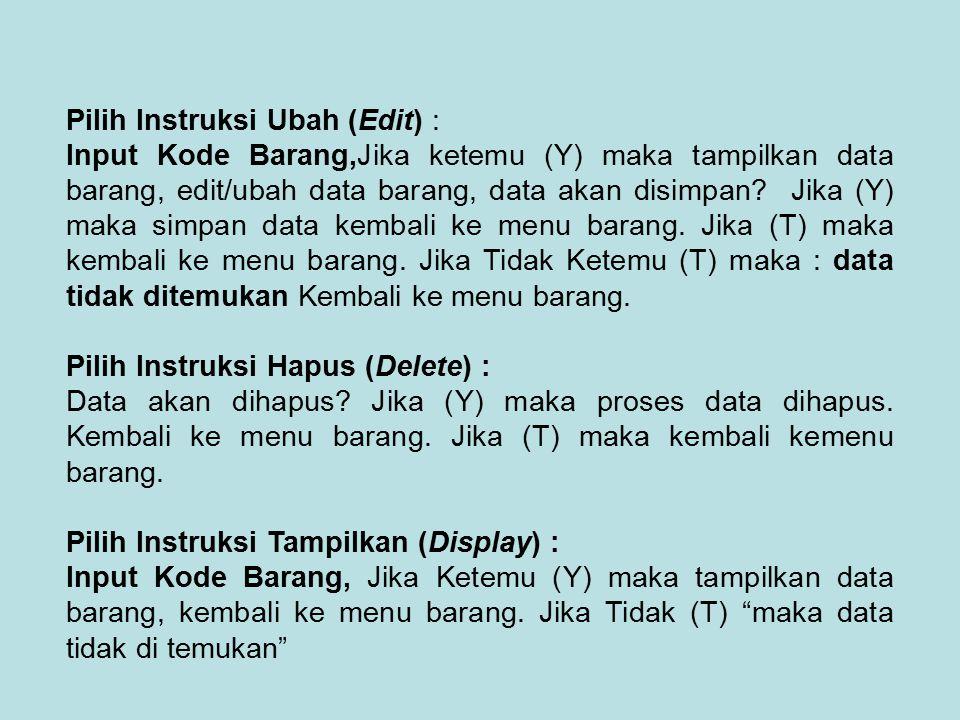 Pilih Instruksi Ubah (Edit) :