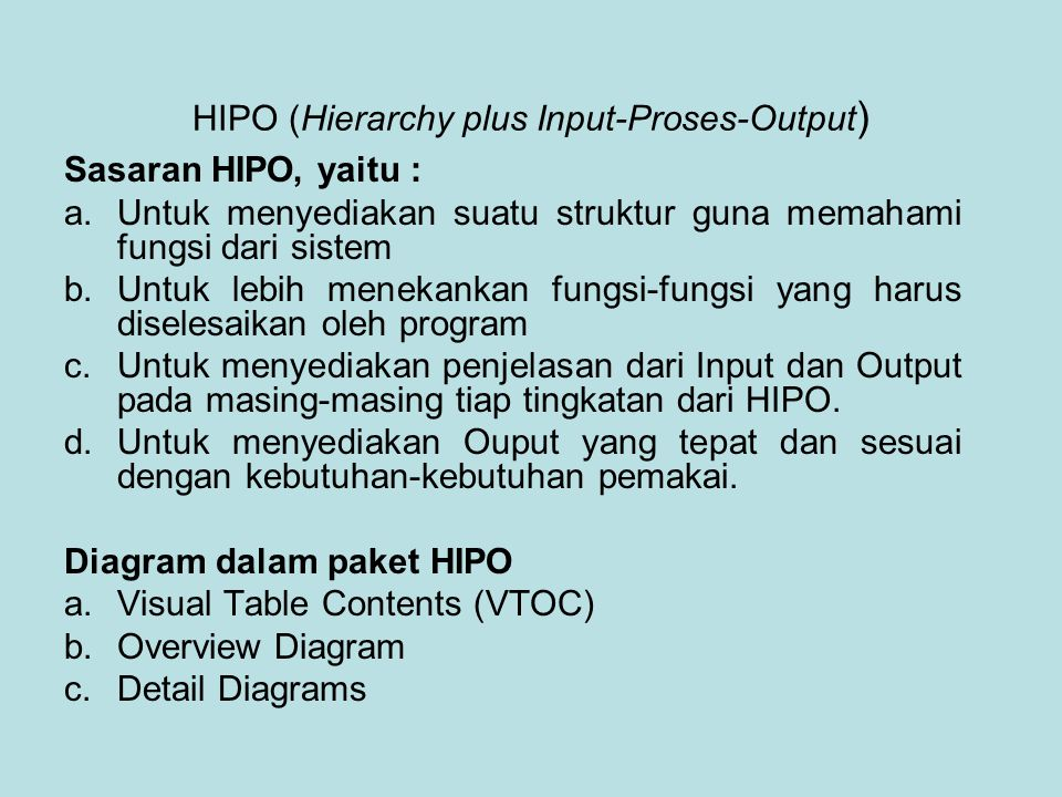 HIPO (Hierarchy plus Input-Proses-Output)