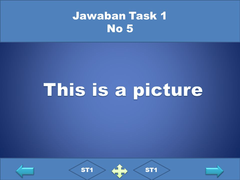 Jawaban Task 1 No 5 This is a picture ST1 ST1