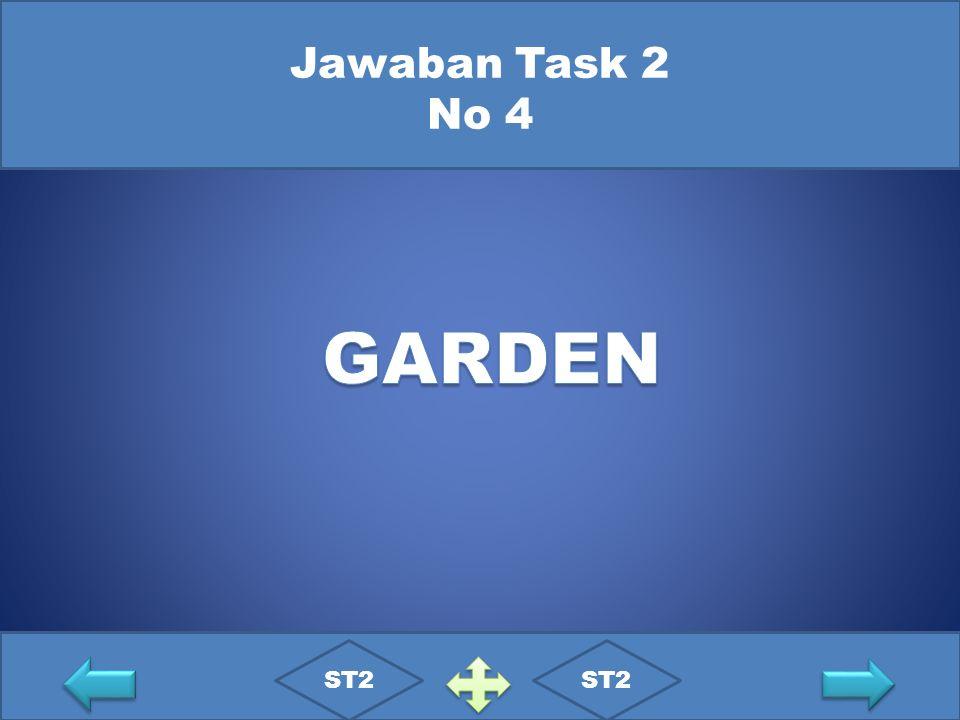 Jawaban Task 2 No 4 GARDEN ST2 ST2