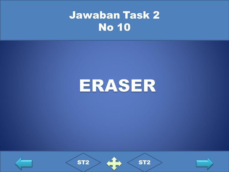 Jawaban Task 2 No 10 ERASER ST2 ST2