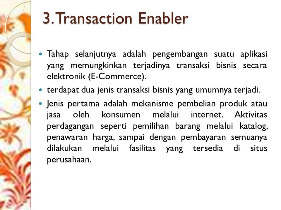 3. Transaction Enabler