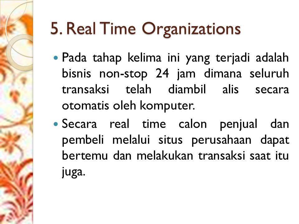 5. Real Time Organizations