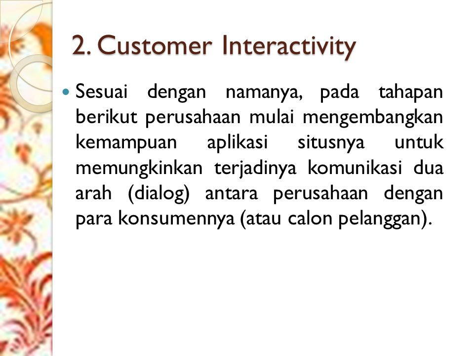 2. Customer Interactivity