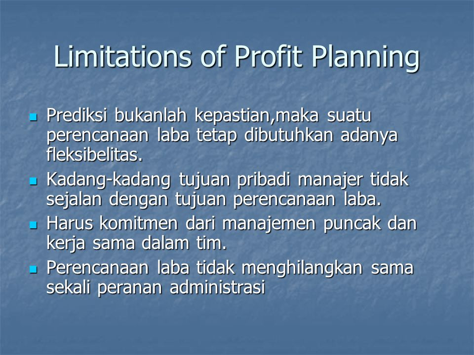 Limitations of Profit Planning