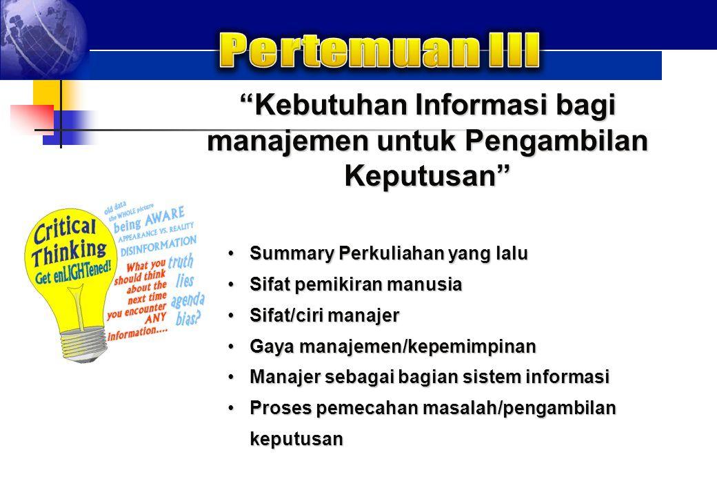 Kebutuhan Informasi bagi manajemen untuk Pengambilan Keputusan