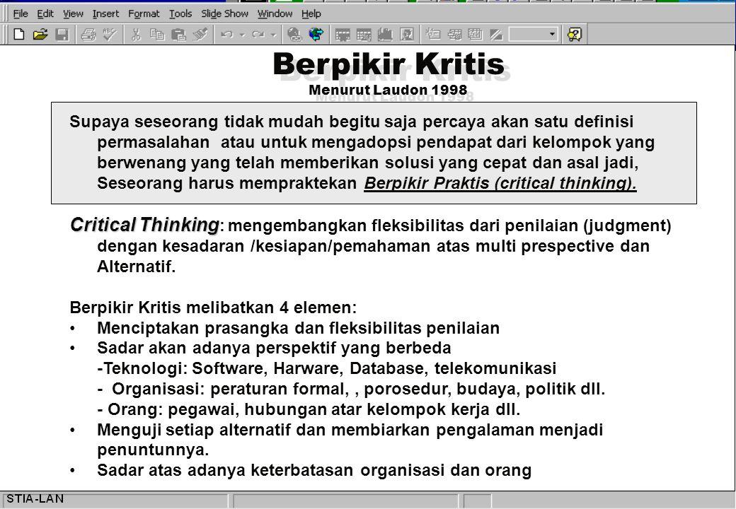 Berpikir Kritis Menurut Laudon 1998.
