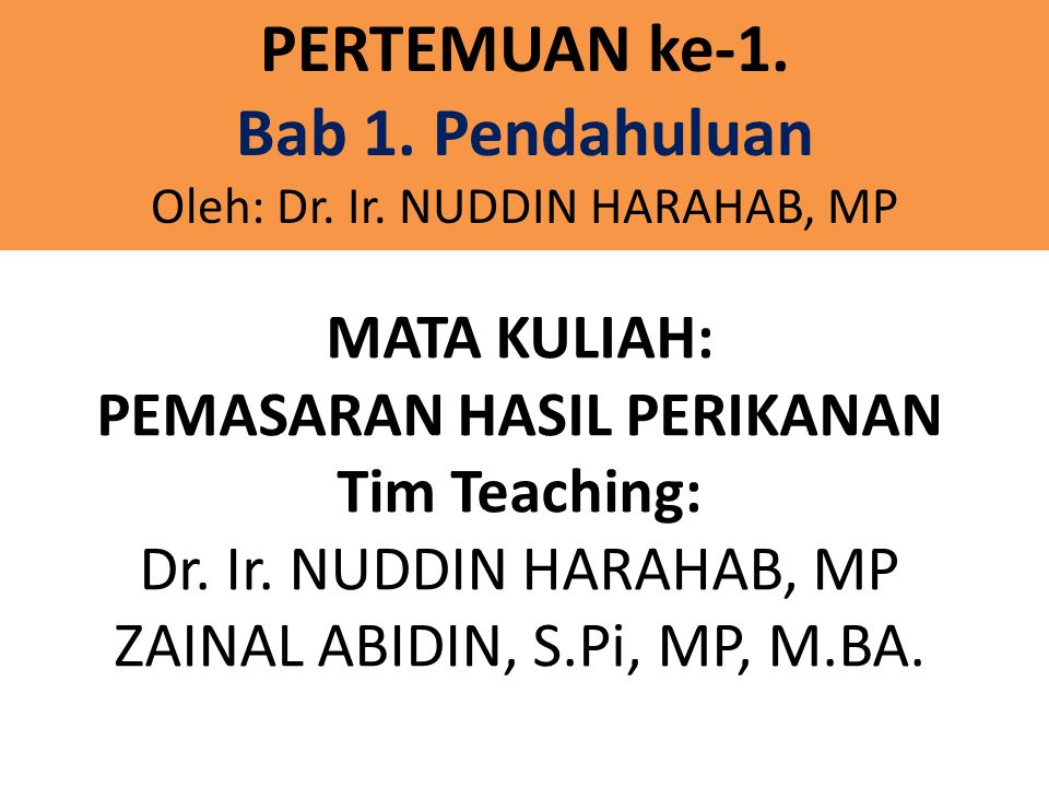 Oleh: Dr. Ir. NUDDIN HARAHAB, MP