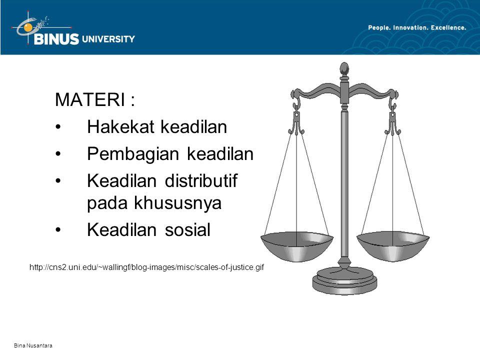 Keadilan distributif pada khususnya Keadilan sosial