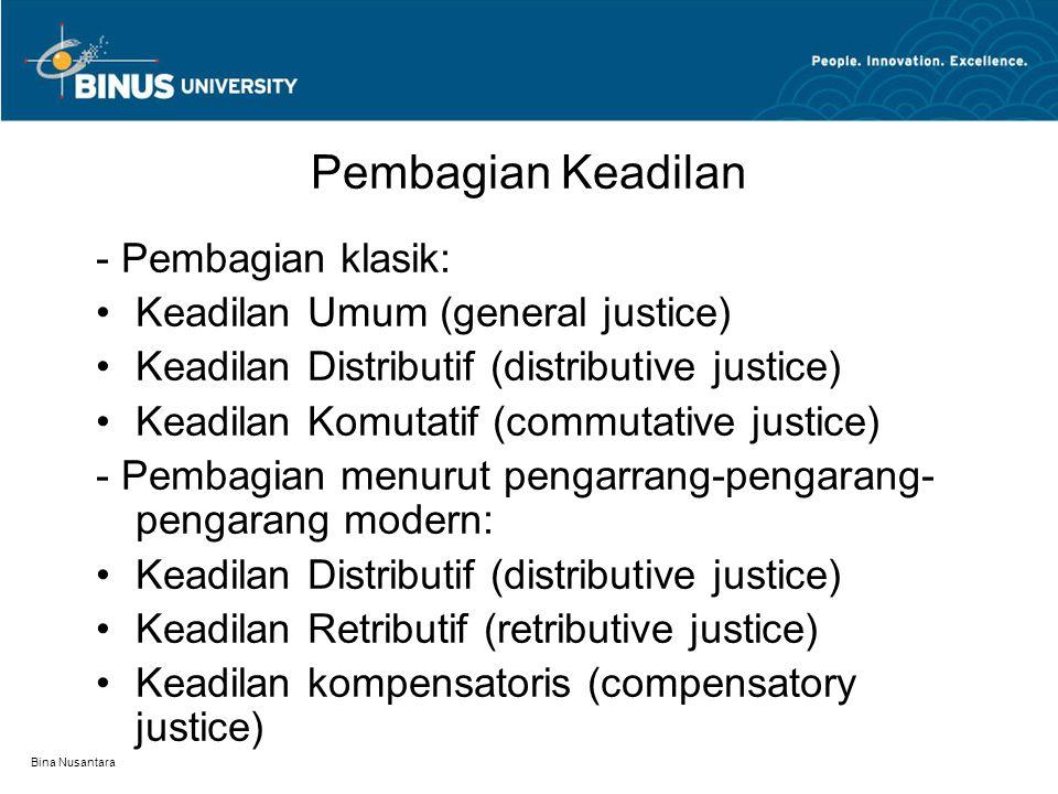 Pembagian Keadilan - Pembagian klasik: Keadilan Umum (general justice)