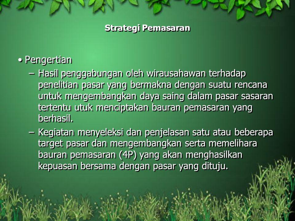 Strategi Pemasaran Pengertian.