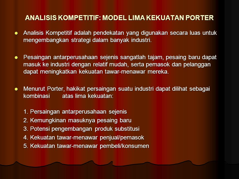 ANALISIS KOMPETITIF: MODEL LIMA KEKUATAN PORTER