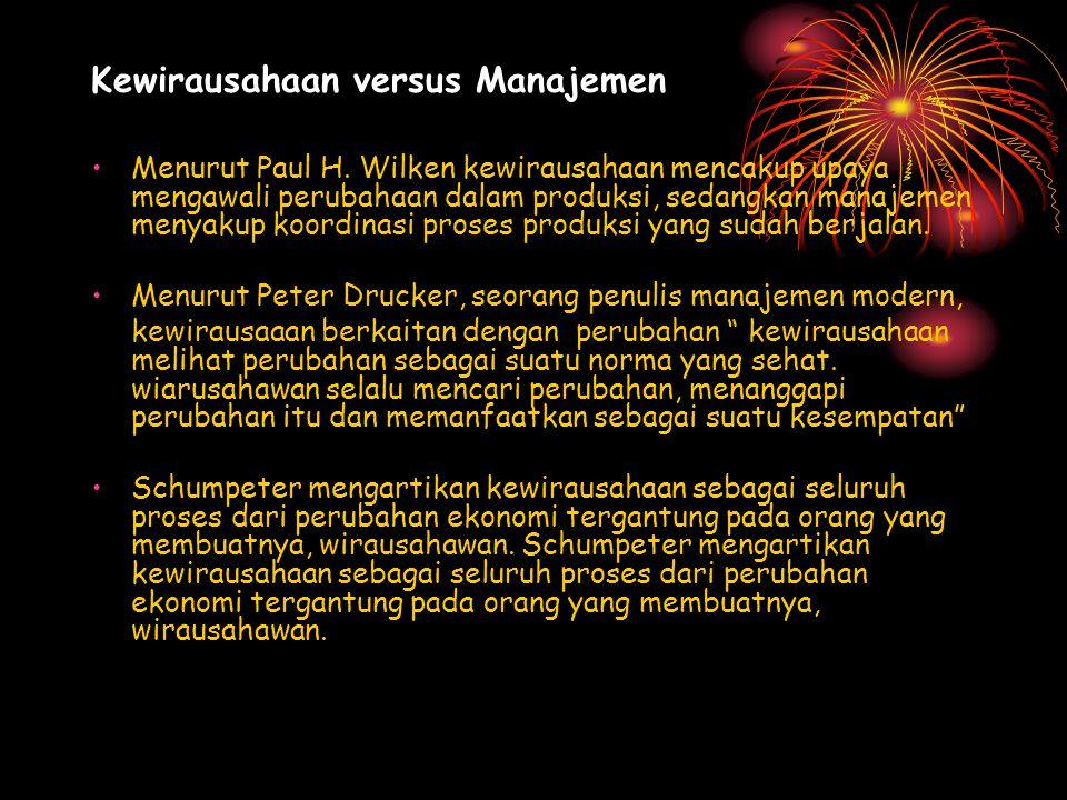 Kewirausahaan versus Manajemen