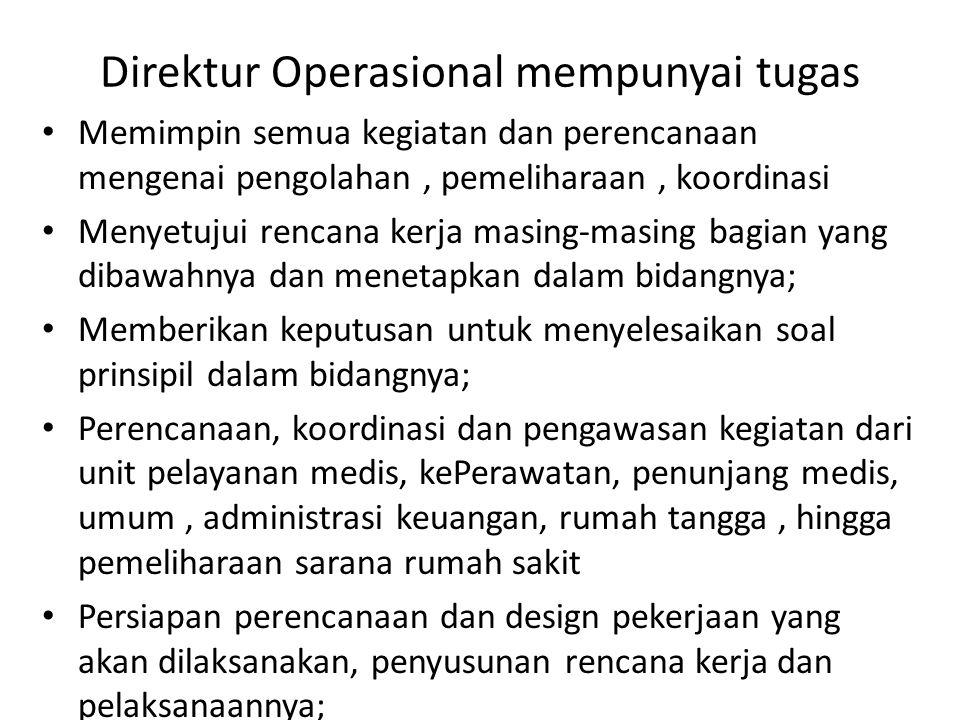 Direktur Operasional mempunyai tugas