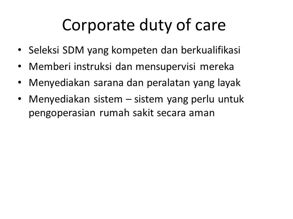 Corporate duty of care Seleksi SDM yang kompeten dan berkualifikasi