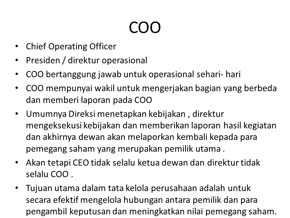 COO Chief Operating Officer Presiden / direktur operasional