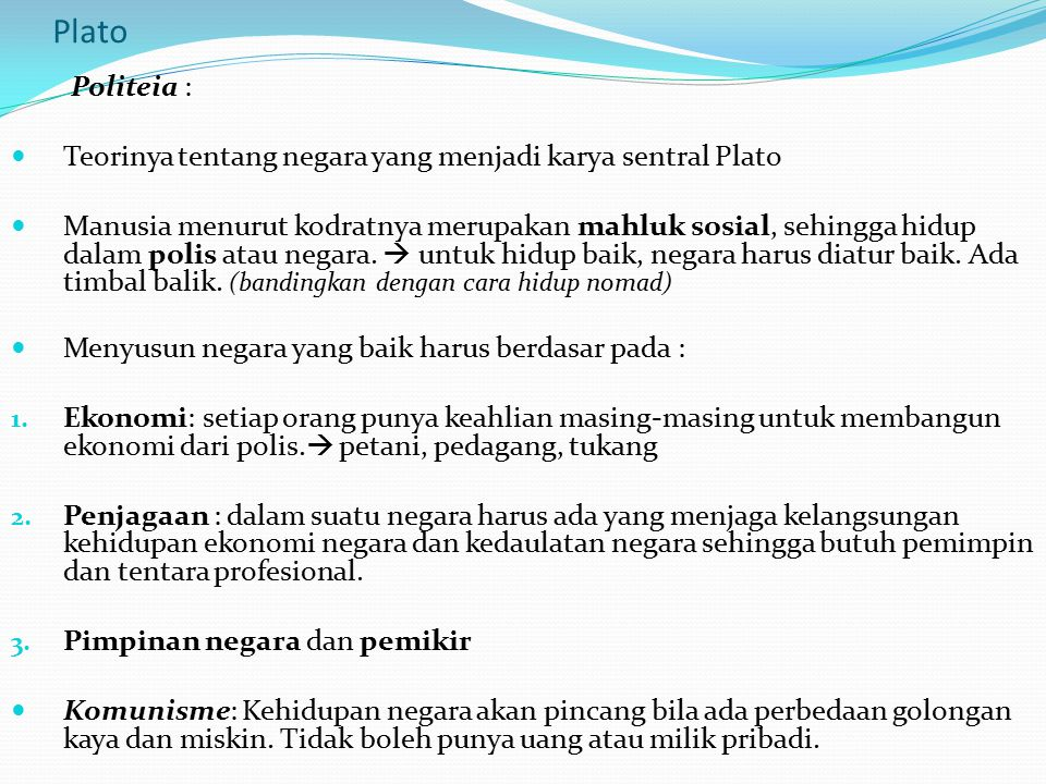 Plato Politeia : Teorinya tentang negara yang menjadi karya sentral Plato.