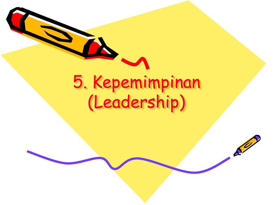 5. Kepemimpinan (Leadership)