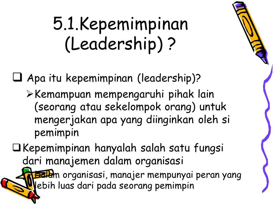 5.1.Kepemimpinan (Leadership)