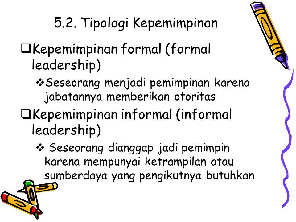 5.2. Tipologi Kepemimpinan