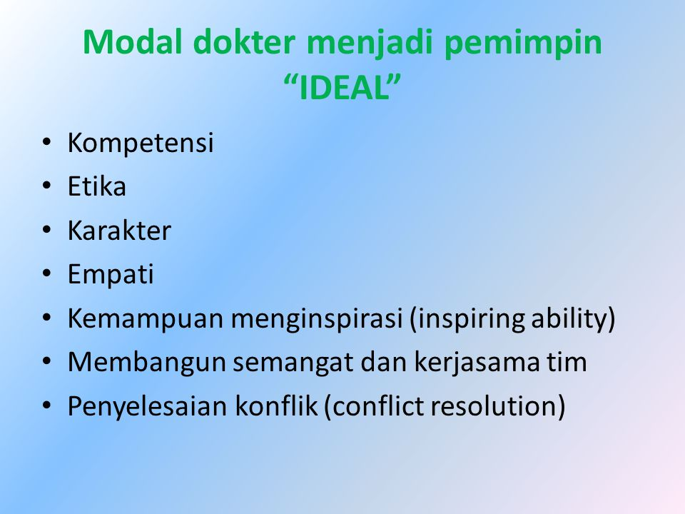 Modal dokter menjadi pemimpin IDEAL