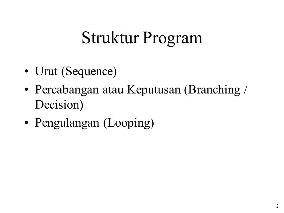 Struktur Program Urut (Sequence)