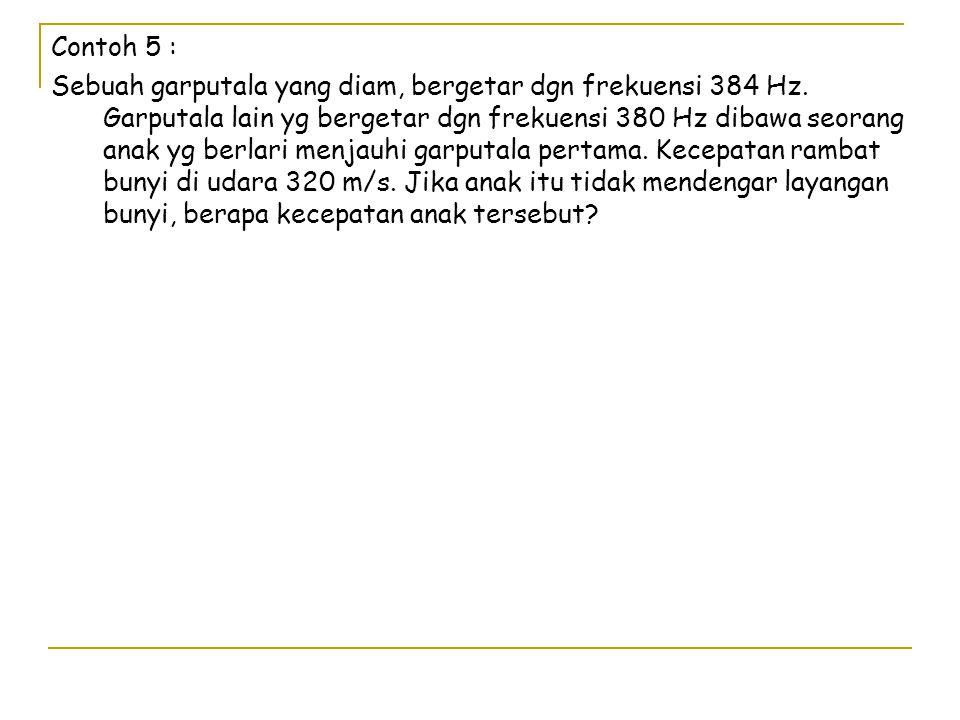 Contoh 5 :