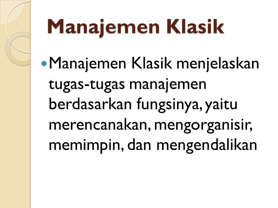 Manajemen Klasik
