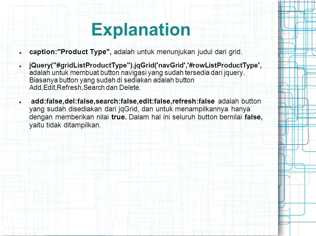 Explanation caption: Product Type , adalah untuk menunjukan judul dari grid.