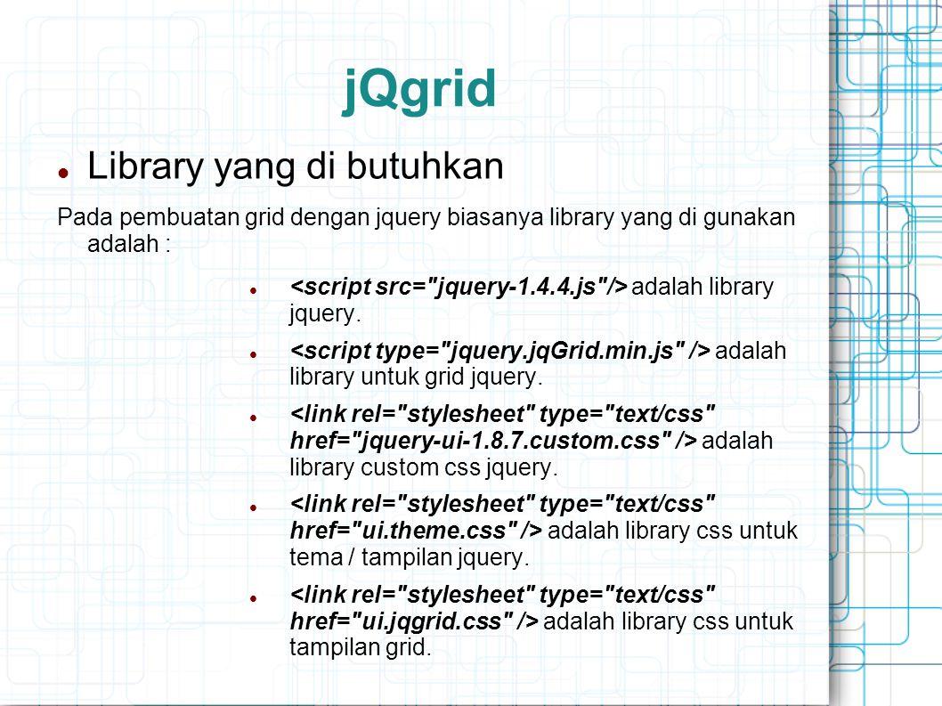 jQgrid Library yang di butuhkan