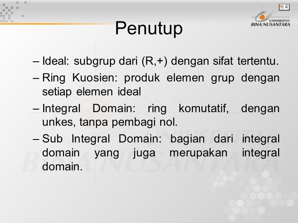 Penutup Ideal: subgrup dari (R,+) dengan sifat tertentu.