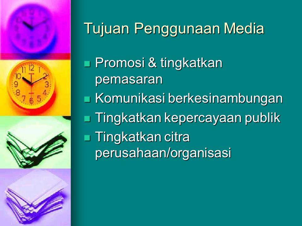 Tujuan Penggunaan Media