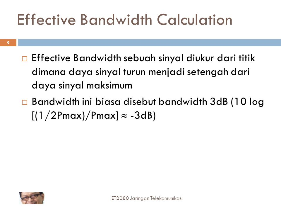Effective Bandwidth Calculation