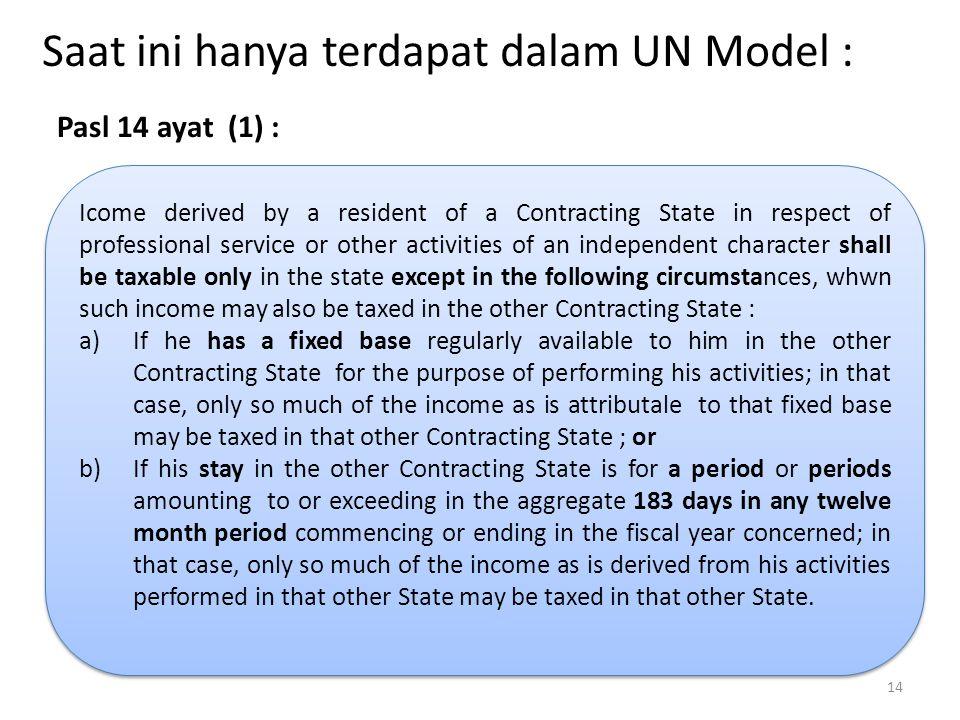 Saat ini hanya terdapat dalam UN Model :