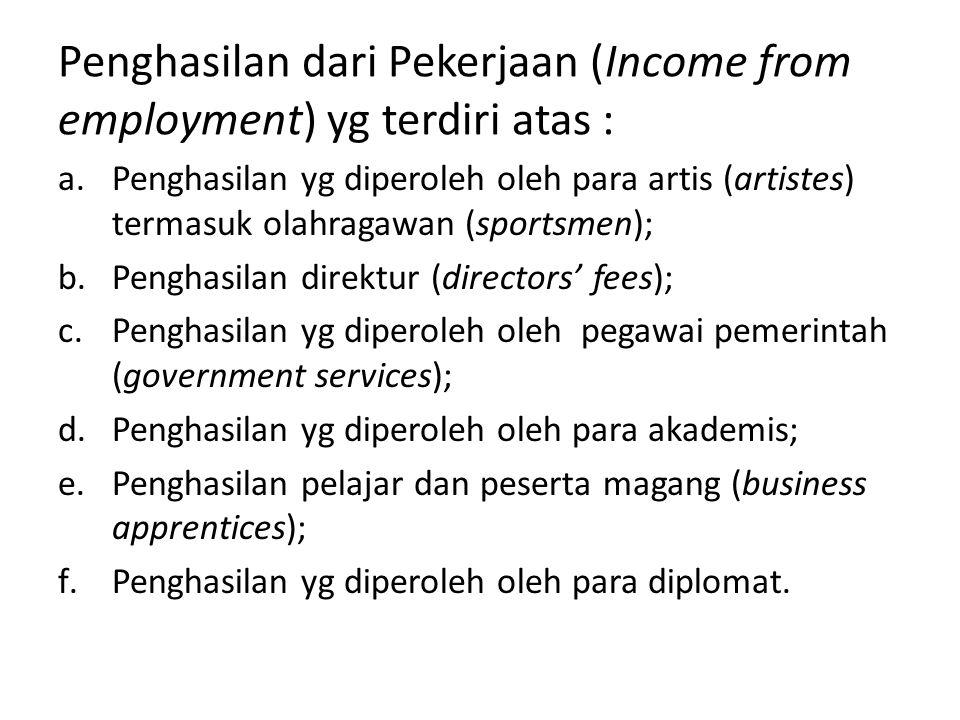 Penghasilan dari Pekerjaan (Income from employment) yg terdiri atas :