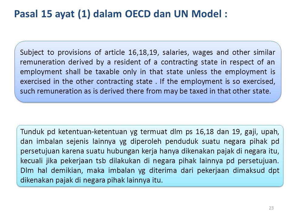 Pasal 15 ayat (1) dalam OECD dan UN Model :