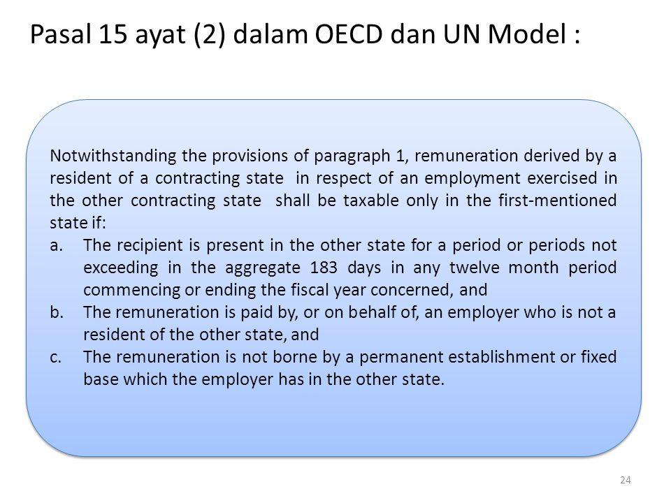 Pasal 15 ayat (2) dalam OECD dan UN Model :