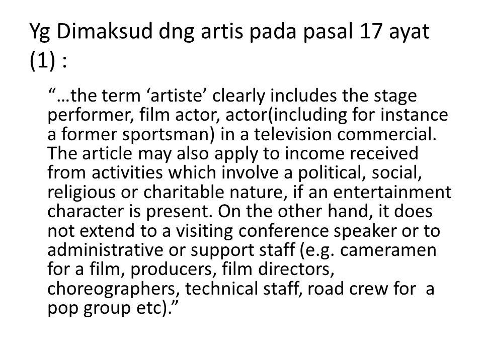 Yg Dimaksud dng artis pada pasal 17 ayat (1) :