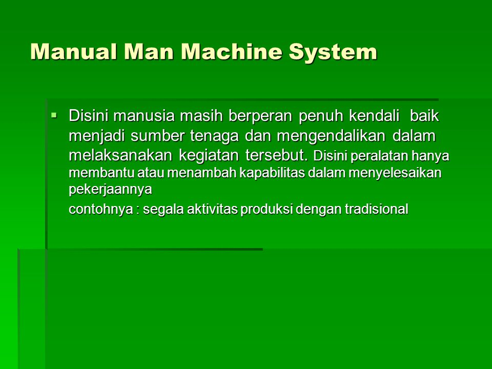 Manual Man Machine System