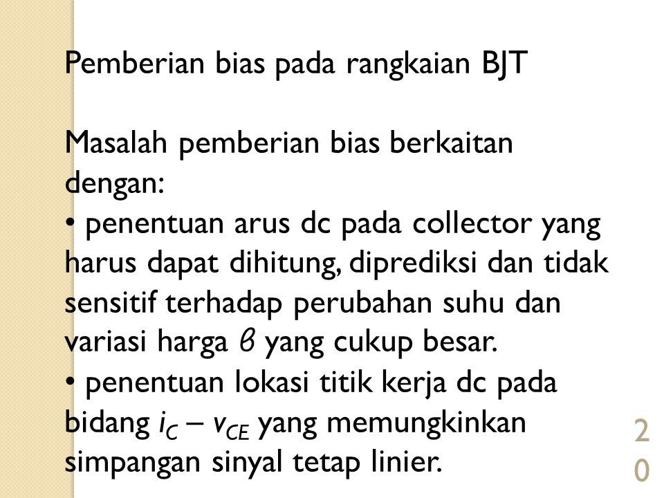 Pemberian bias pada rangkaian BJT