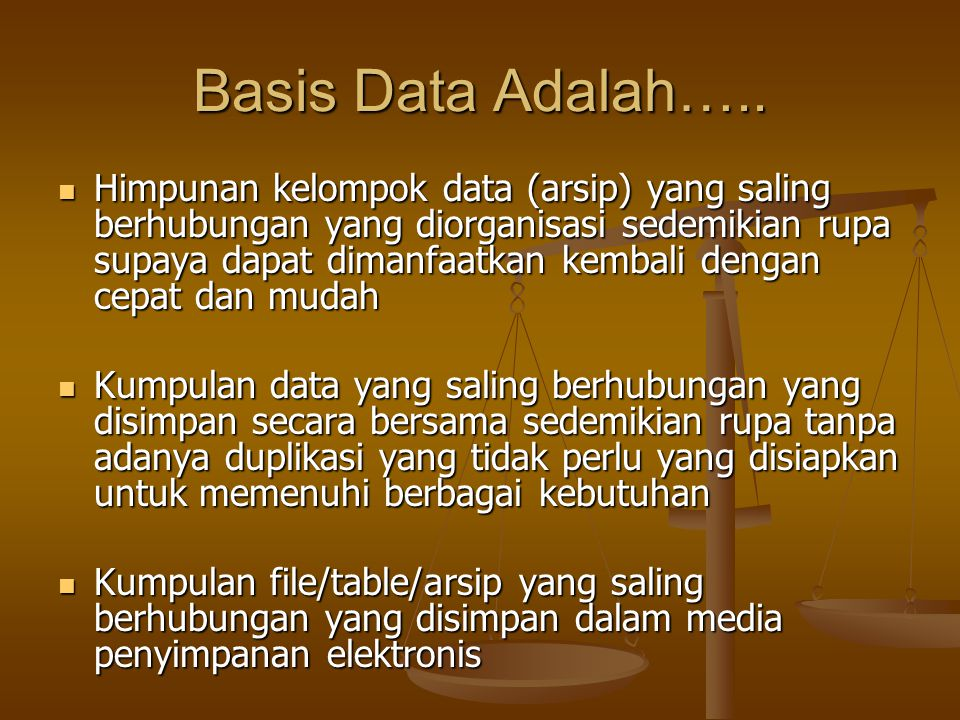 Basis Data Adalah…..
