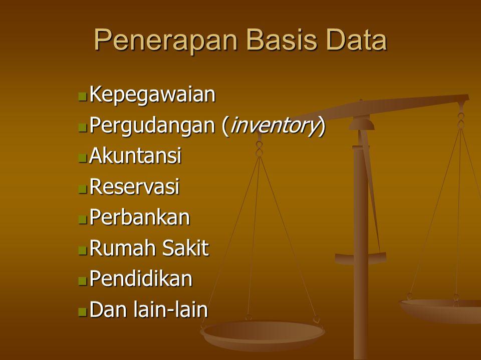 Penerapan Basis Data Kepegawaian Pergudangan (inventory) Akuntansi