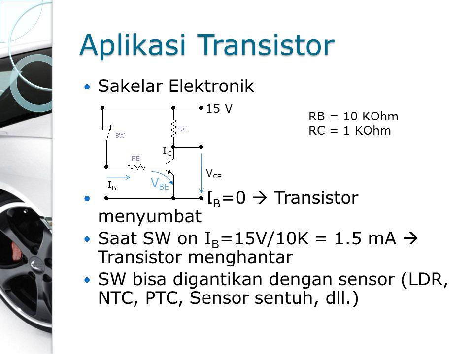 Aplikasi Transistor Sakelar Elektronik