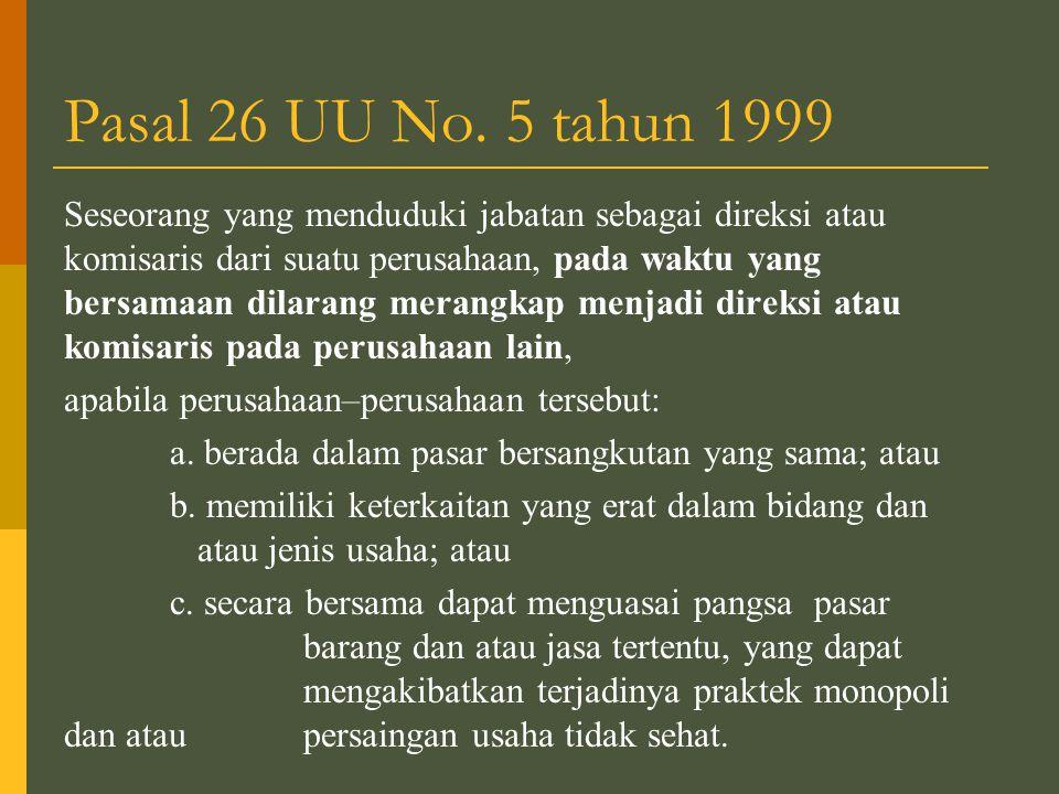 Pasal 26 UU No. 5 tahun 1999