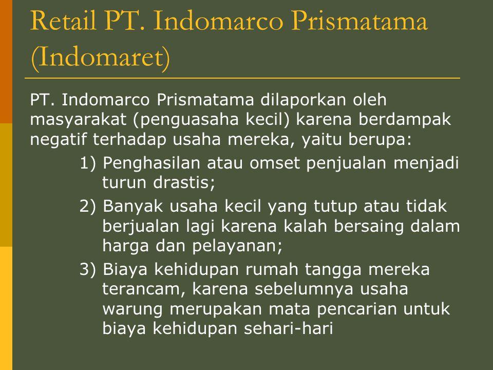 Retail PT. Indomarco Prismatama (Indomaret)