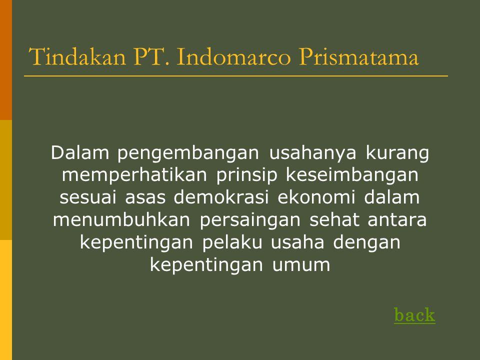 Tindakan PT. Indomarco Prismatama