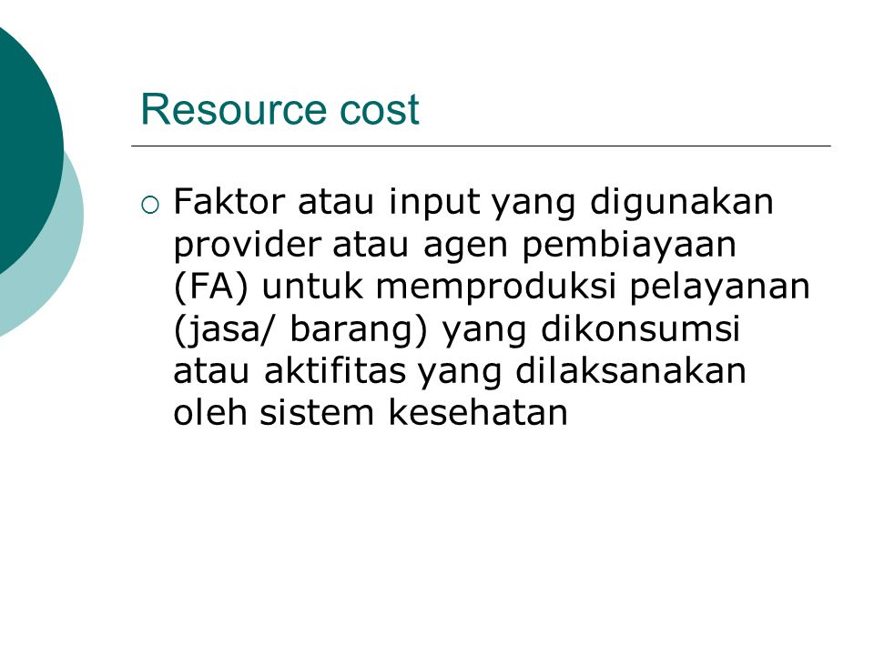 Resource cost
