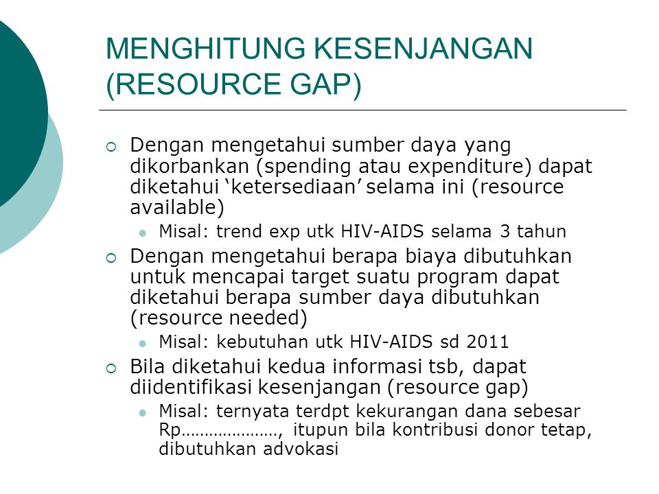 MENGHITUNG KESENJANGAN (RESOURCE GAP)