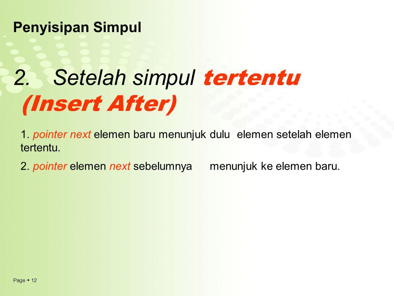 2. Setelah simpul tertentu (Insert After)