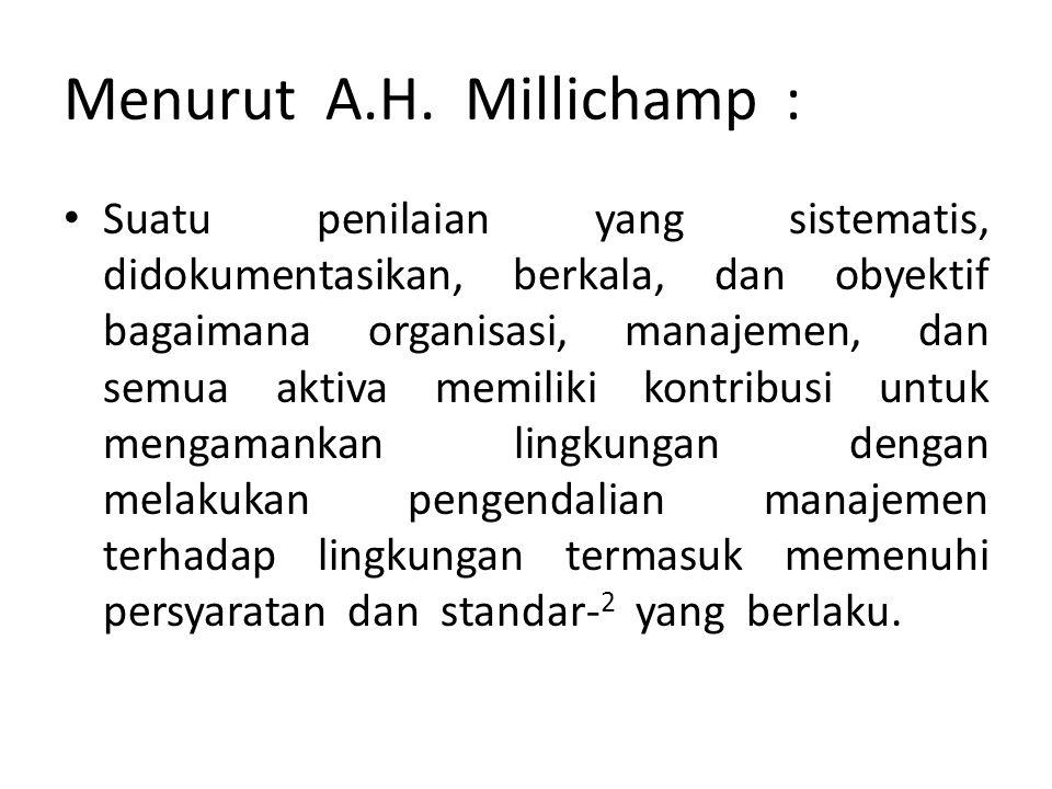 Menurut A.H. Millichamp :